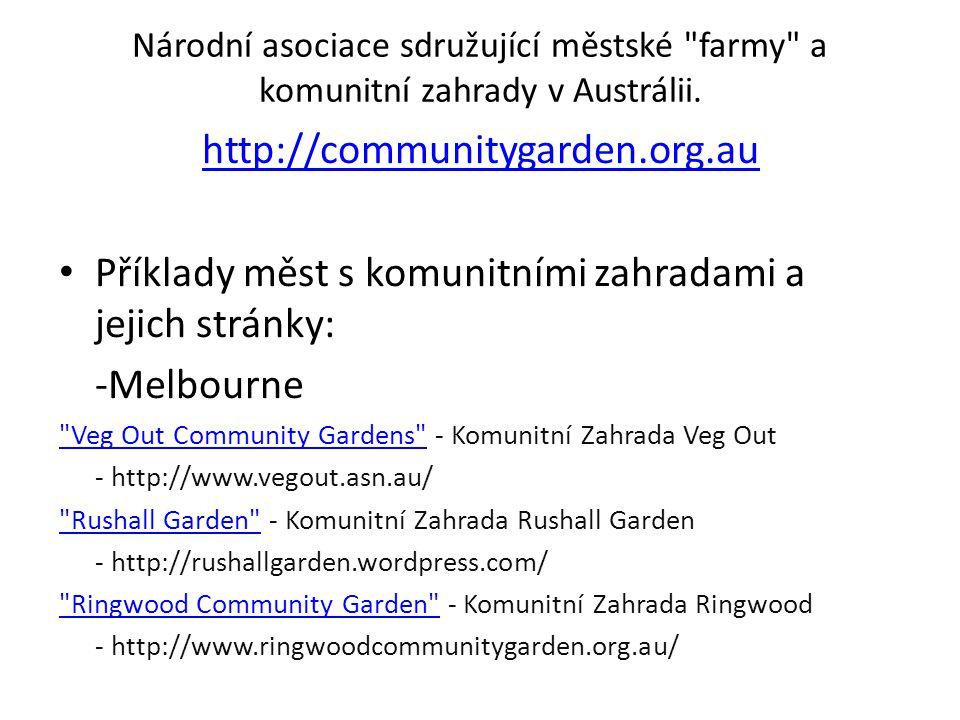 Národní asociace sdružující městské farmy a komunitní zahrady v Austrálii.