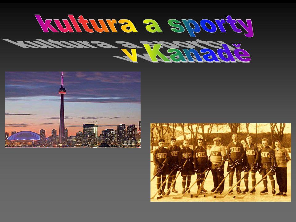 Rozmanitá kultura Kanadská kultura je velmi rozmanitá.
