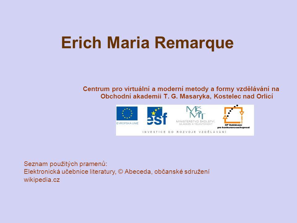 Erich Maria Remarque Centrum pro virtuální a moderní metody a formy vzdělávání na Obchodní akademii T.