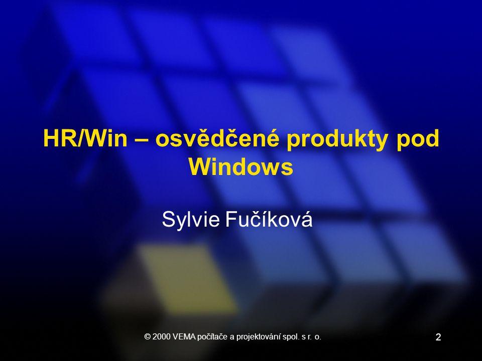 2 Sylvie Fučíková HR/Win – osvědčené produkty pod Windows