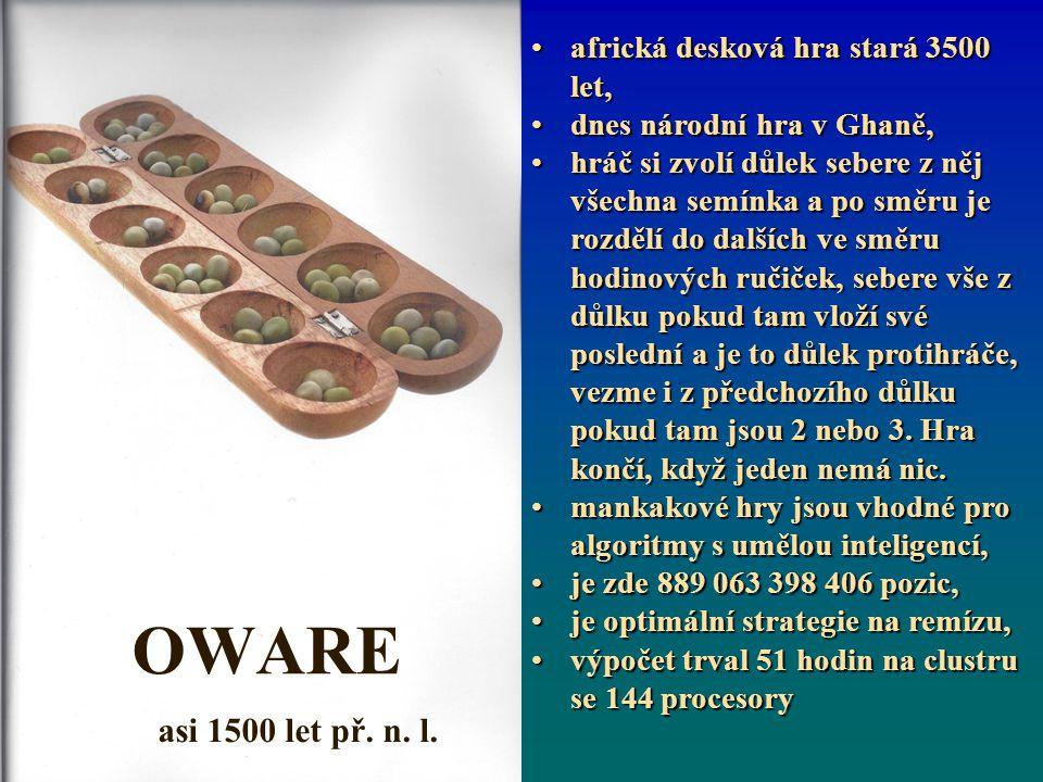 OWARE asi 1500 let př. n. l.