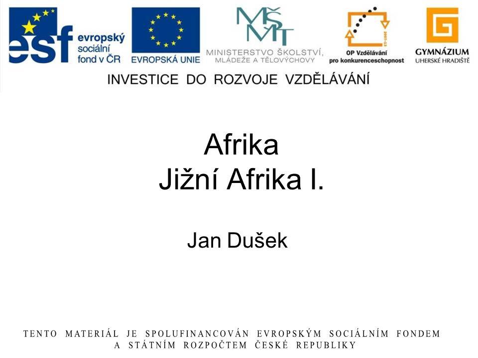 Afrika Jižní Afrika I. Jan Dušek