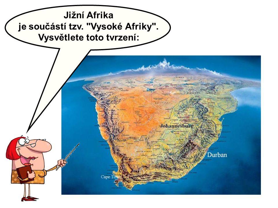 Jižní Afrika je součástí tzv.