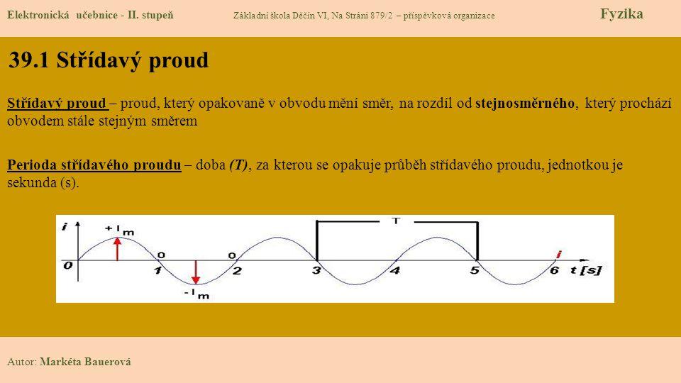 39.1 Střídavý proud Elektronická učebnice - II.