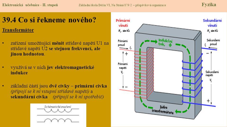 39.5 Procvičení a příklady – transformační poměr Elektronická učebnice - II.