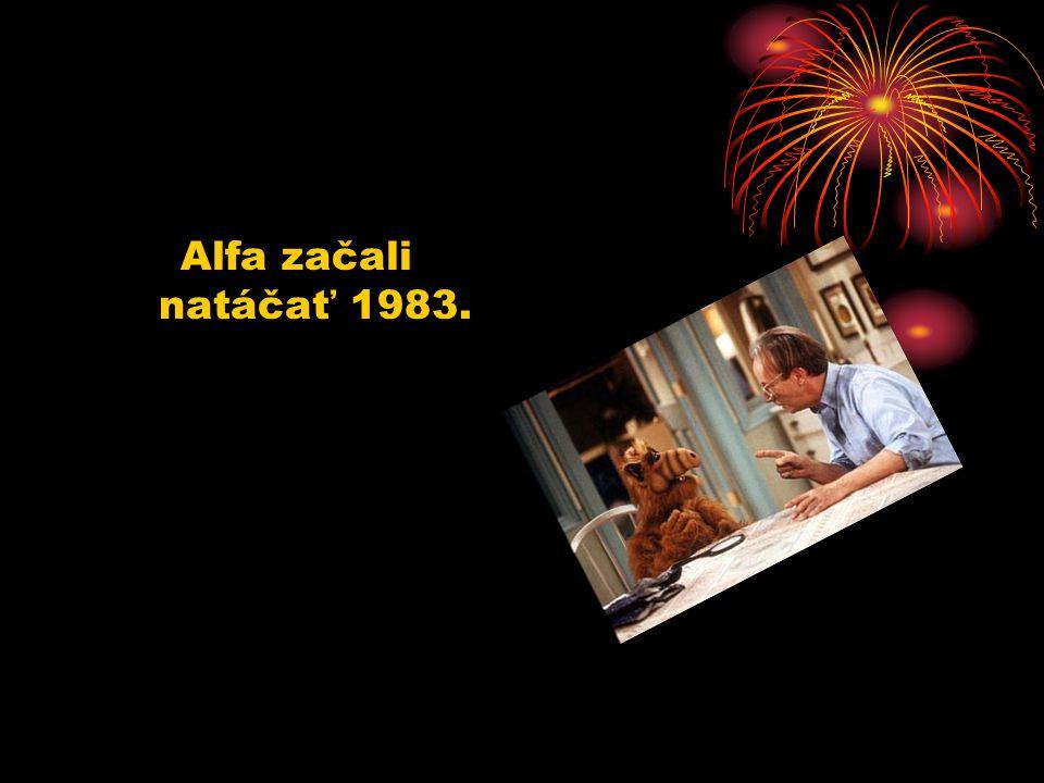 Alfa začali natáčať 1983.