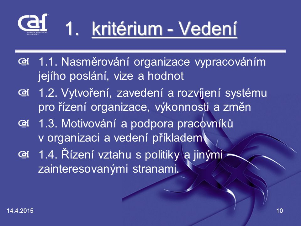 10 1.kritérium - Vedení kritérium - Vedeníkritérium - Vedení 1.1.