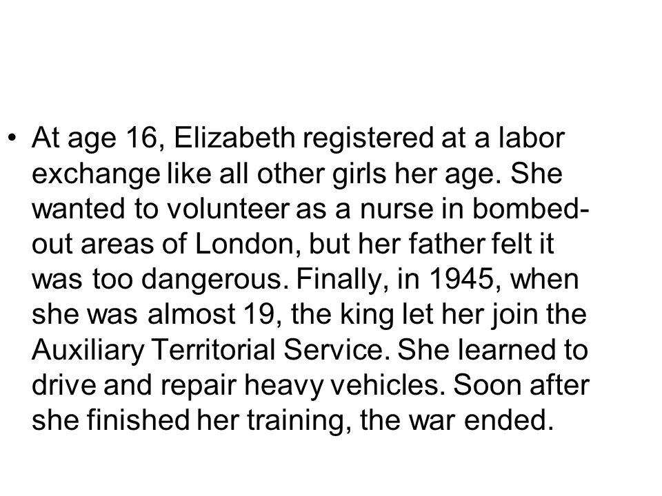 At age 16, Elizabeth registered at a labor exchange like all other girls her age.