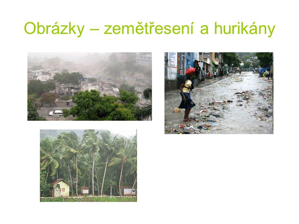 Obrázky – zemětřesení a hurikány