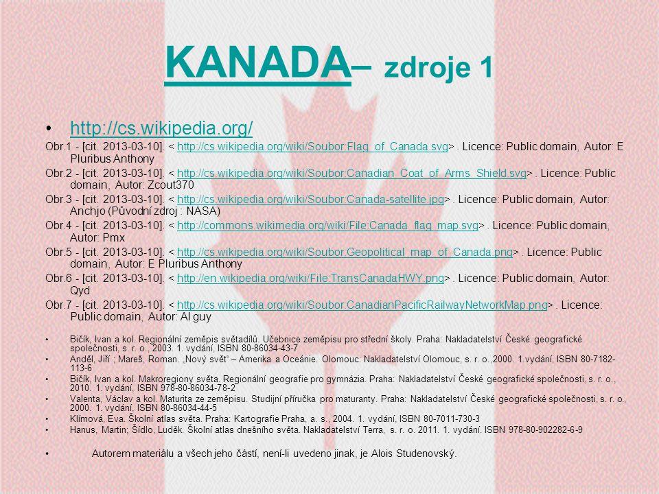 KANADA KANADA – zdroje 1 http://cs.wikipedia.org/ Obr.1 - [cit. 2013-03-10].. Licence: Public domain, Autor: E Pluribus Anthonyhttp://cs.wikipedia.org