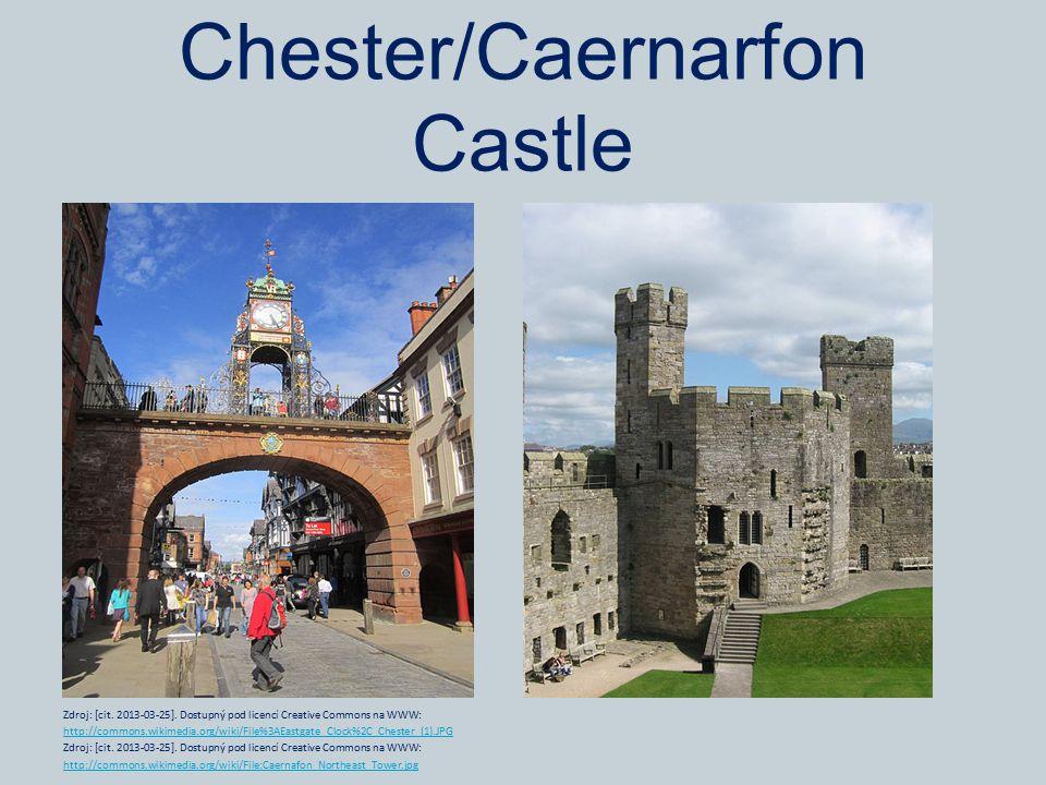 Chester/Caernarfon Castle Zdroj: [cit. 2013-03-25].