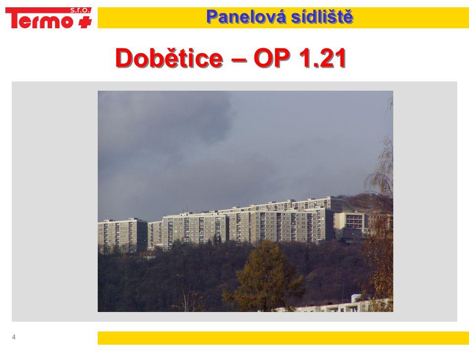 4 Dobětice – OP 1.21 Panelová sídliště