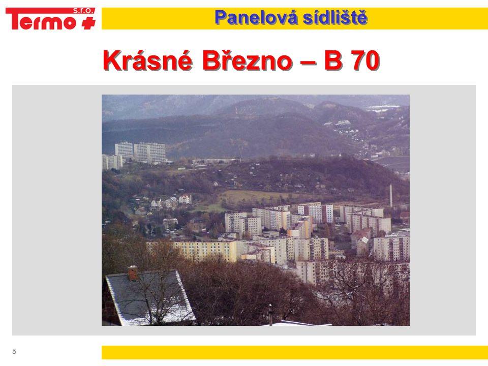 5 Krásné Březno – B 70 Panelová sídliště