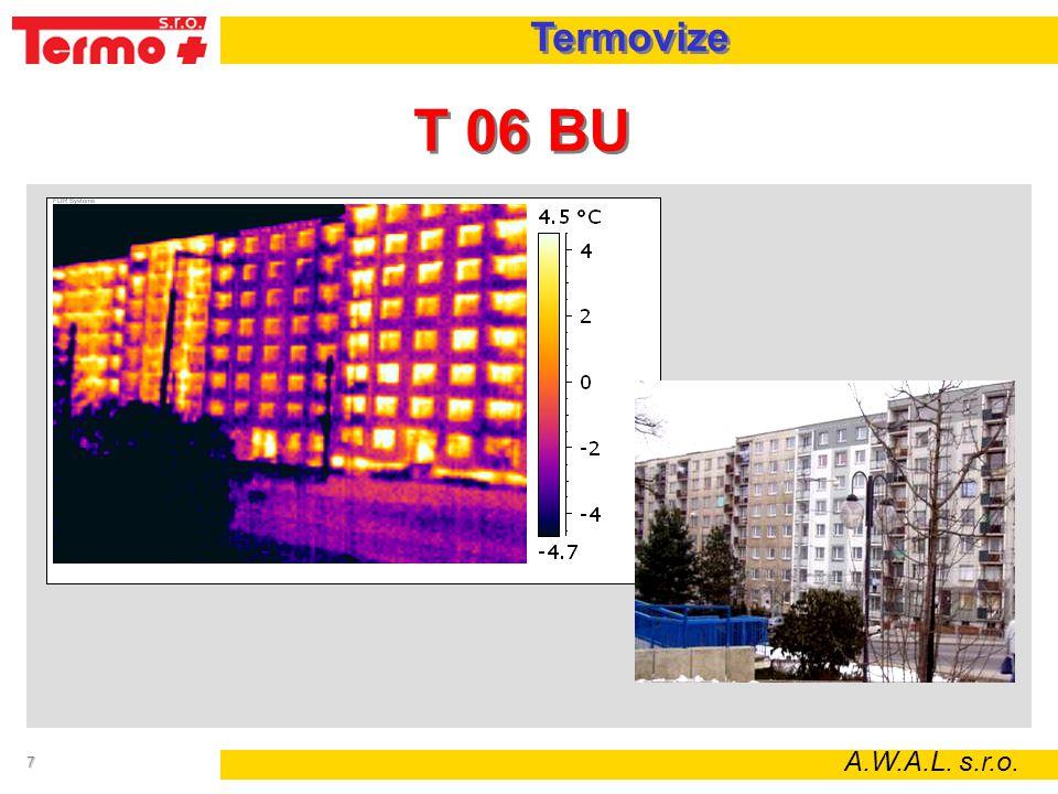 7 T 06 BU A.W.A.L. s.r.o. Termovize