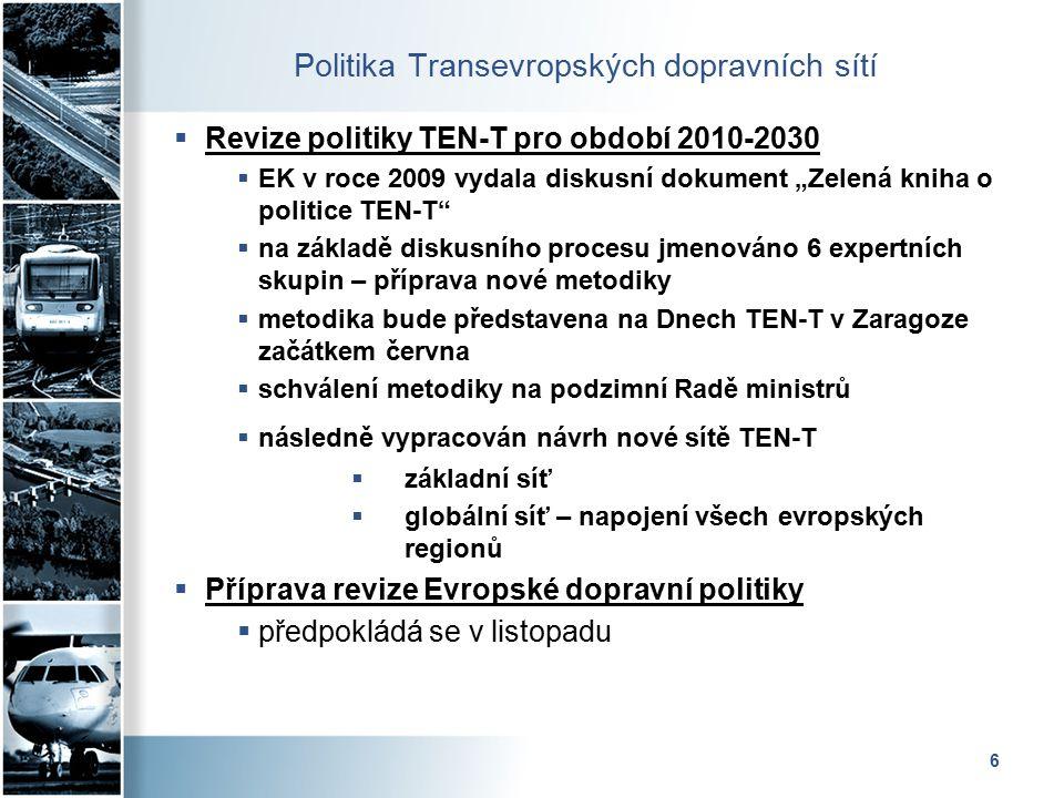 7 Politika Transevropských dopravních sítí  Společný postup států Visegrádské skupiny  Pozice čtveřice států má větší váhu  Vypracováno společné stanovisko  Předáno místopředsedovi EK zodpovědnému za dopravu  Úpravy v mapách