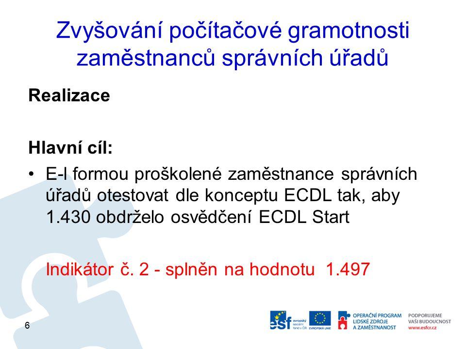 Zvyšování počítačové gramotnosti zaměstnanců správních úřadů Plány pro rok 2013 Udržitelnost projektu od 1.2.2013 1.Kurzy 2.Testování 17
