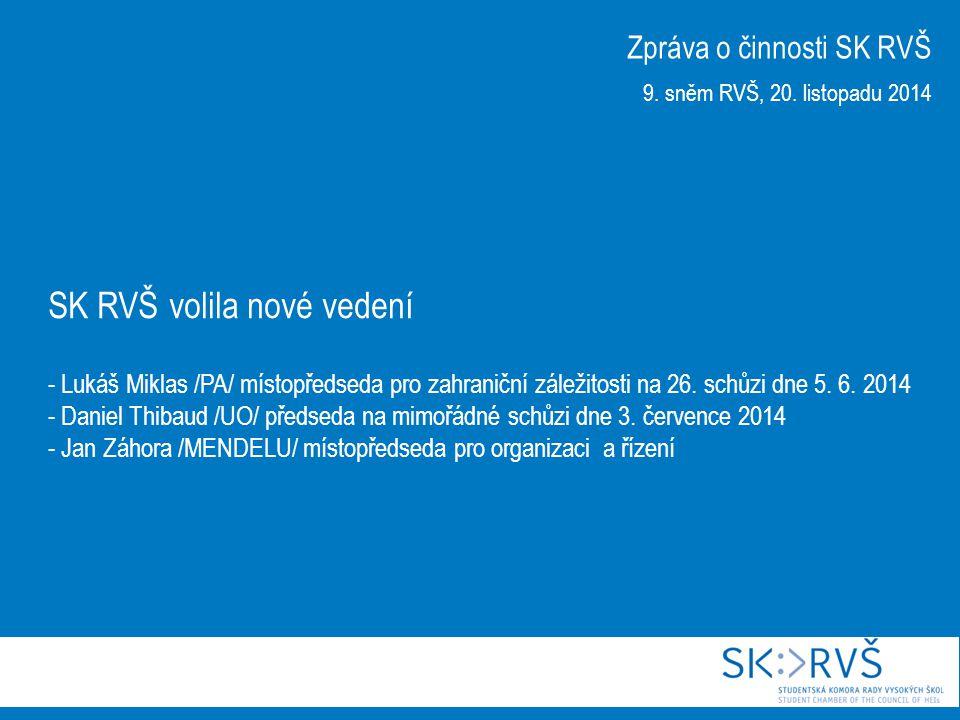 26.schůze SK RVŠ dne 5. června 2014 - navázala na účelové jednání k novele zákona o VŠ ze dne 4.
