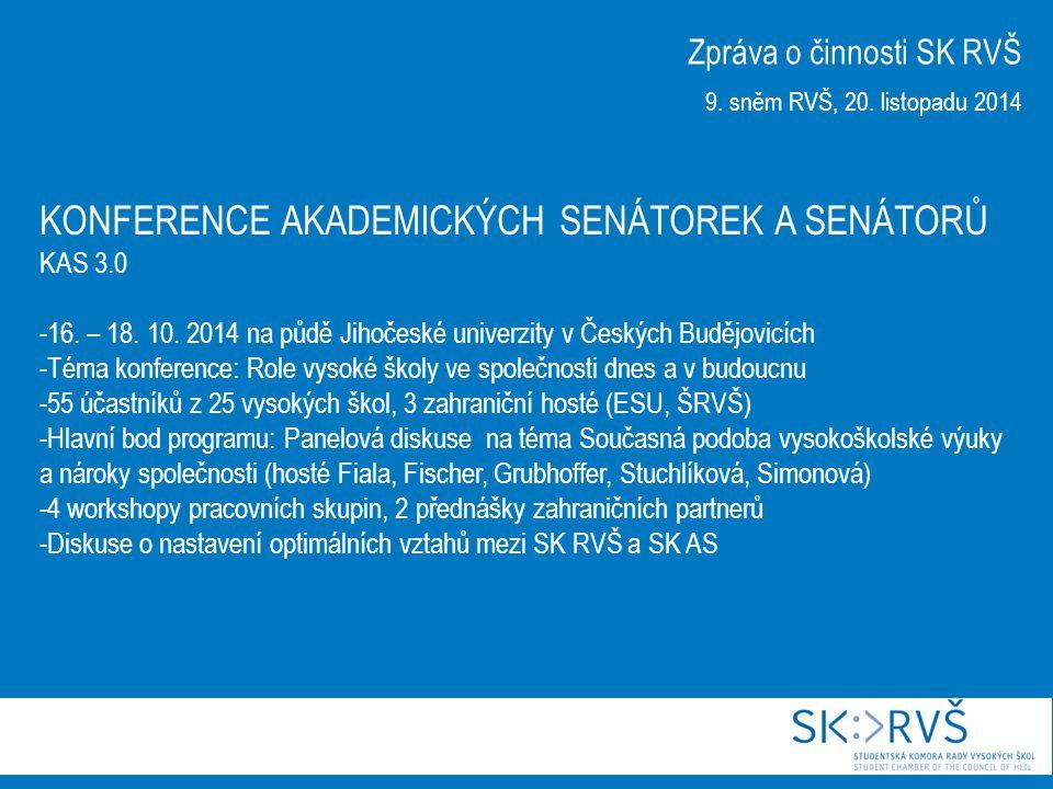 Zpráva o činnosti SK RVŠ 9.sněm RVŠ, 20. listopadu 2014 28.