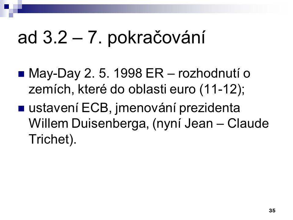 35 ad 3.2 – 7. pokračování May-Day 2. 5.