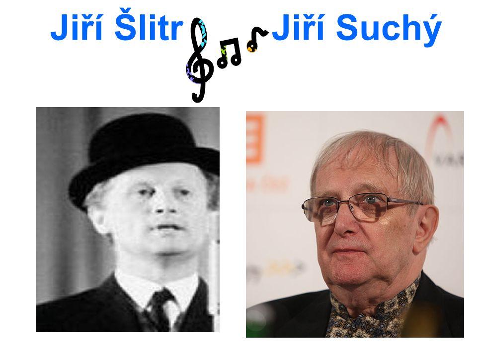 Jiří Šlitr Jiří Suchý