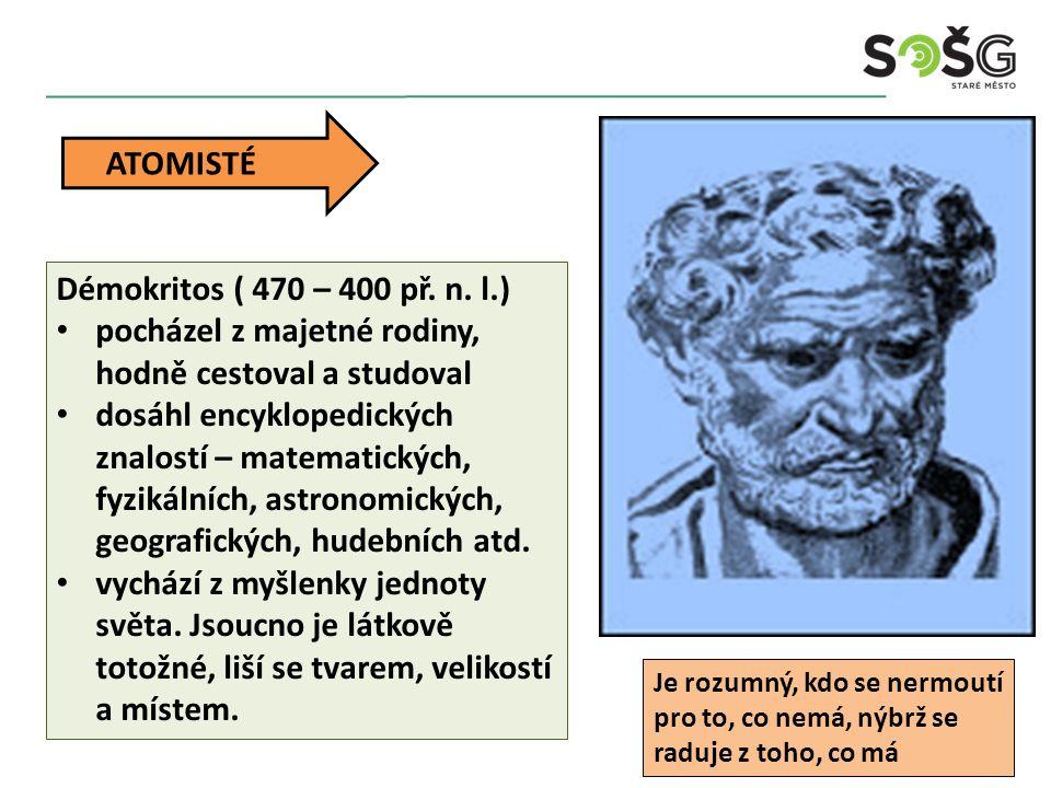 Démokritos ( 470 – 400 př. n.