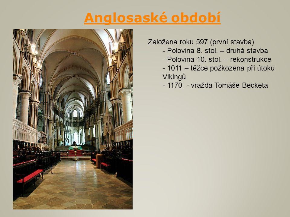 Založena roku 597 (první stavba) - Polovina 8. stol. – druhá stavba - Polovina 10. stol. – rekonstrukce - 1011 – těžce požkozena při útoku Vikingů - 1