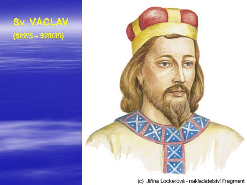 Sv. VÁCLAV (922/5 – 929/35)