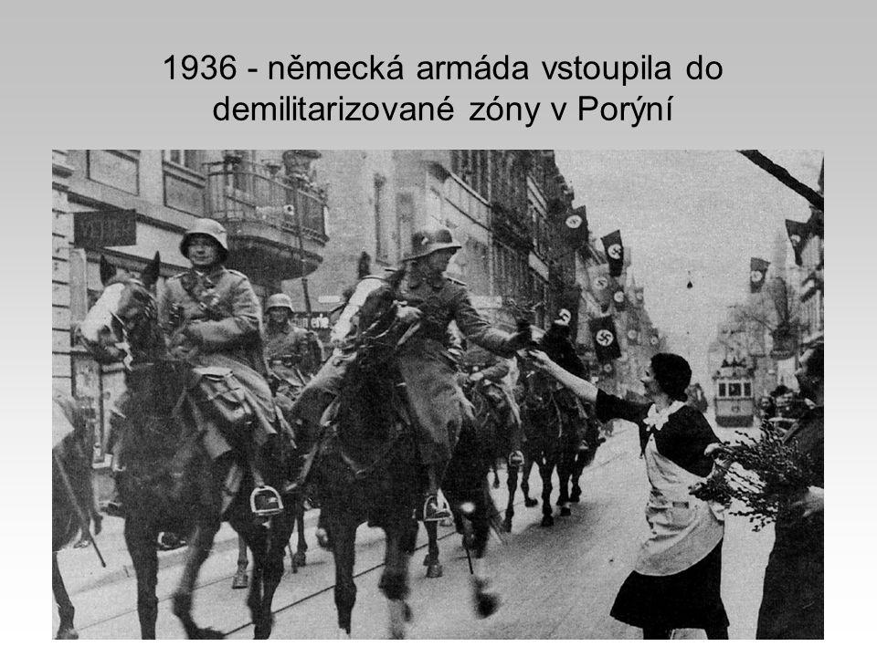 1936 - německá armáda vstoupila do demilitarizované zóny v Porýní