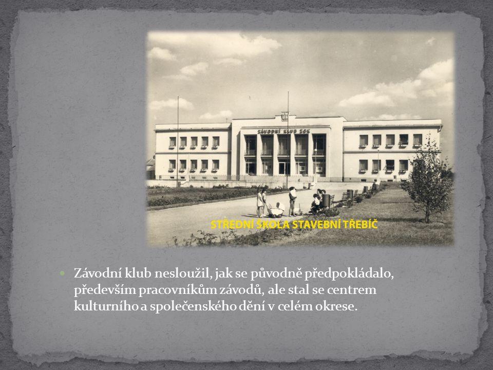 Budova sloužila například pro amatérské divadlo, loutkové divadlo, kulečníkový klub a mnoho dalších aktivit.