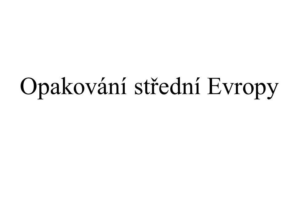Opakování střední Evropy