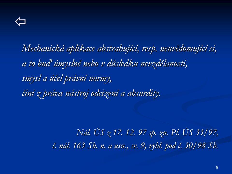 10 JUDIKATURA 2 Právní úkon je neurčitý (§ 37 odst.
