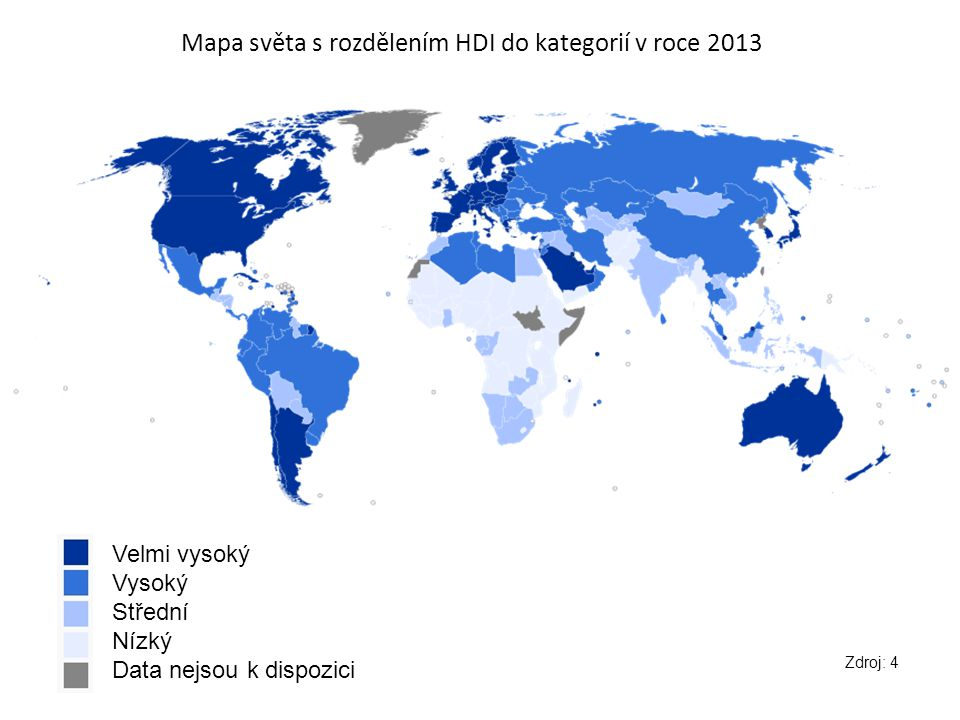 Mapa světa s rozdělením HDI do kategorií v roce 2013 Velmi vysoký Vysoký Střední Nízký Data nejsou k dispozici Zdroj: 4