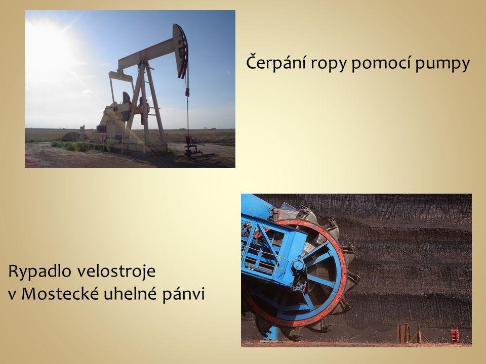 Čerpání ropy pomocí pumpy Rypadlo velostroje v Mostecké uhelné pánvi
