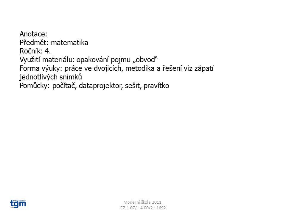 """Anotace: Předmět: matematika Ročník: 4. Využití materiálu: opakování pojmu """"obvod"""" Forma výuky: práce ve dvojicích, metodika a řešení viz zápatí jedno"""