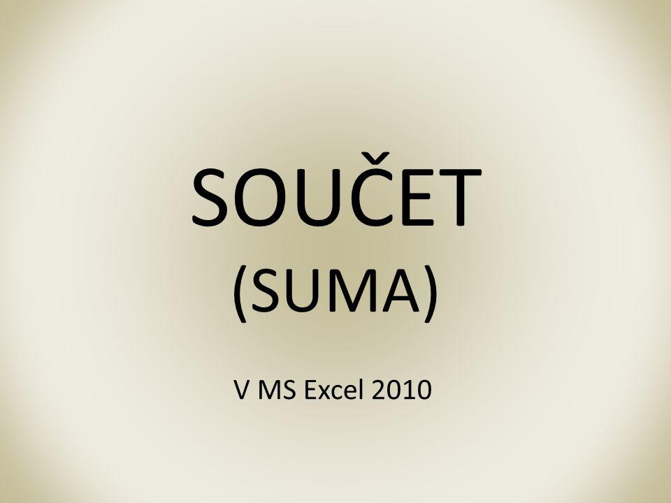 SOUČET (SUMA) V MS Excel 2010