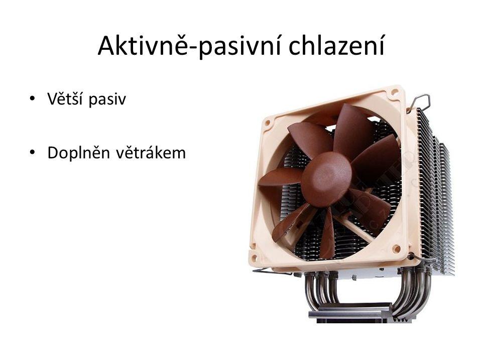 Ideální chlazení Základem je ideální průchod vzduchu Větrák vpředu, vzadu a na zdroji