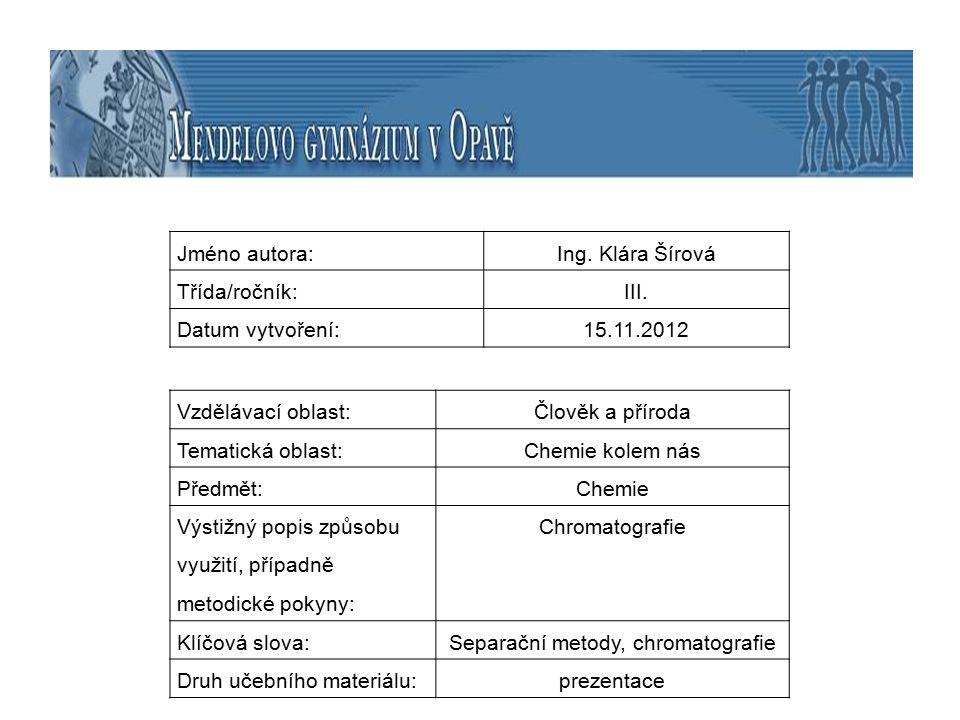 Chromatografie Chromatografie nachází široké uplatnění v mnoha odvětvích vědy, průmyslu i lékařství.