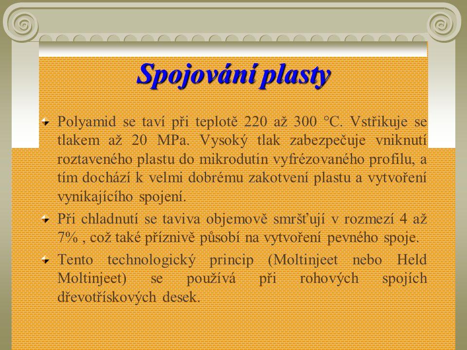 Spojování plasty Obr. 51 Způsob spojování Moltinject systém A,b – spoj na pokos, c – spoj se zaoblením rohů