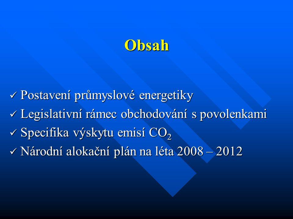 Legislativní rámec (6) Vlastní získání povolení bylo doprovázeno řadou komplikací.