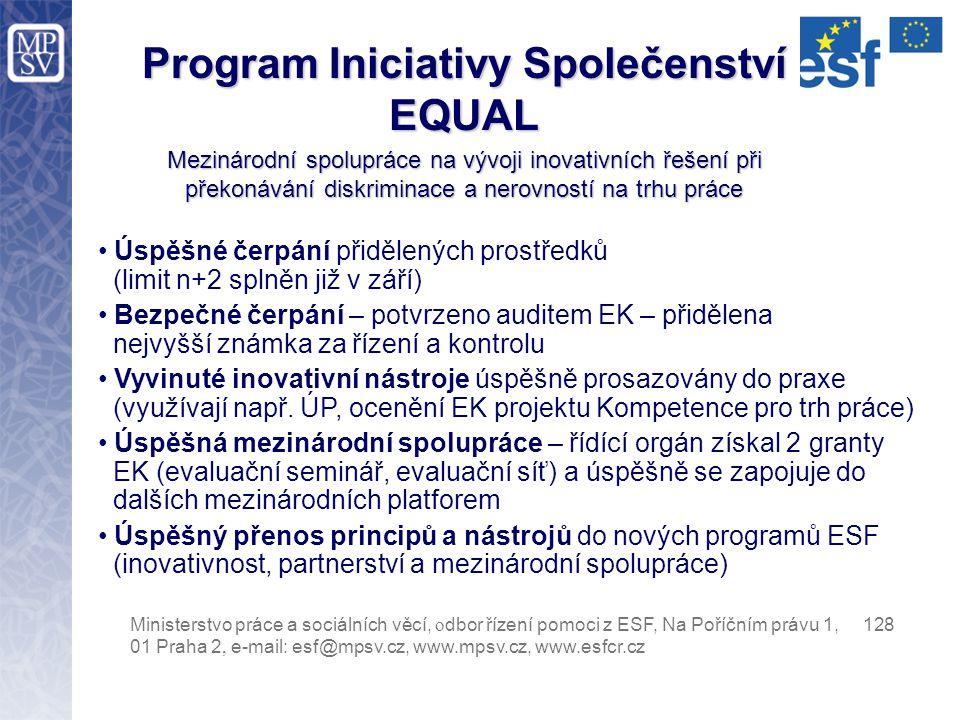 Program Iniciativy Společenství EQUAL Mezinárodní spolupráce na vývoji inovativních řešení při překonávání diskriminace a nerovností na trhu práce Min