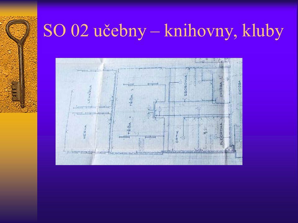 SO 02 učebny – knihovny, kluby