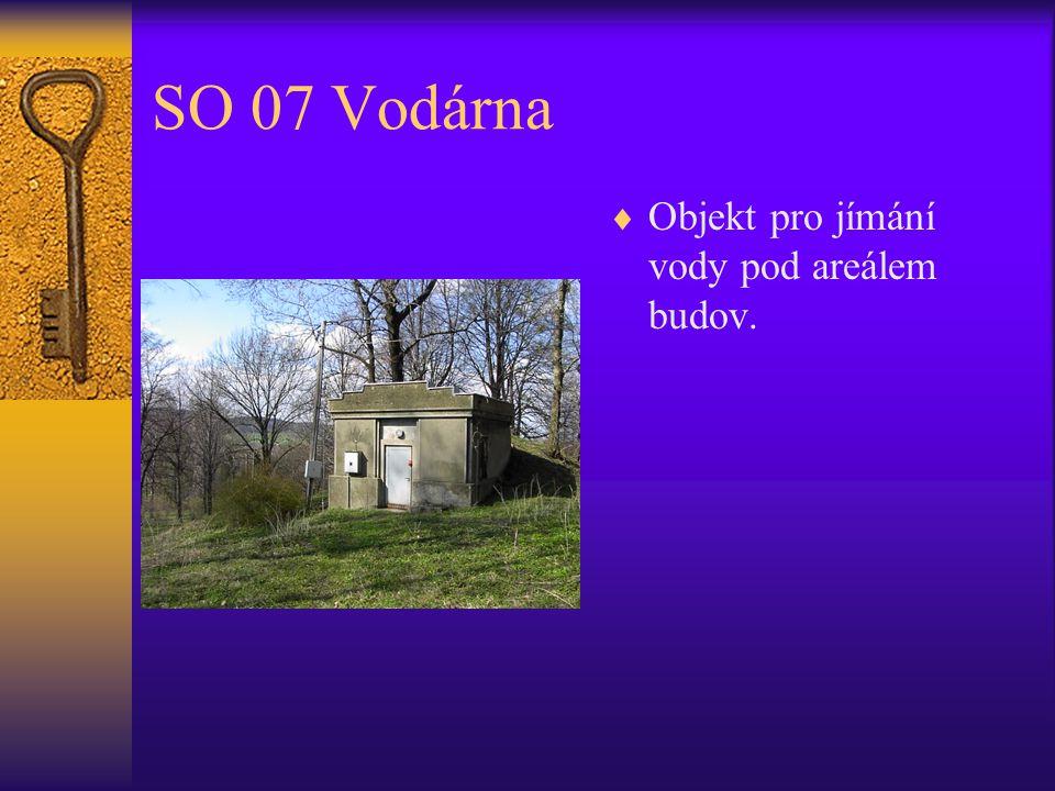 SO 07 Vodárna  Objekt pro jímání vody pod areálem budov.