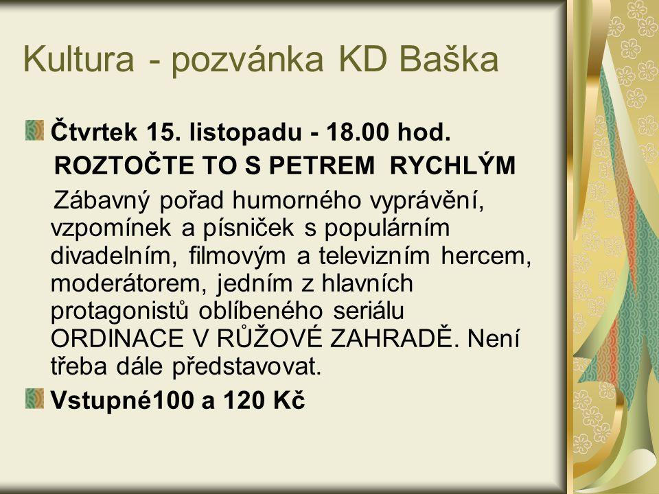 Kultura - pozvánka KD Baška DNY PŘÁTELSTVÍ S LUŽICÍ V BAŠCE 30.