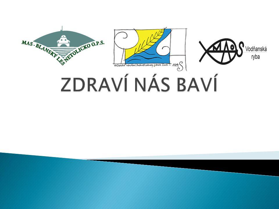 Projekt partnerských MAS MAS Rozkvět zahrady jižních Čech MAS Blanský les – Netolicko MAS Vodňanská ryba