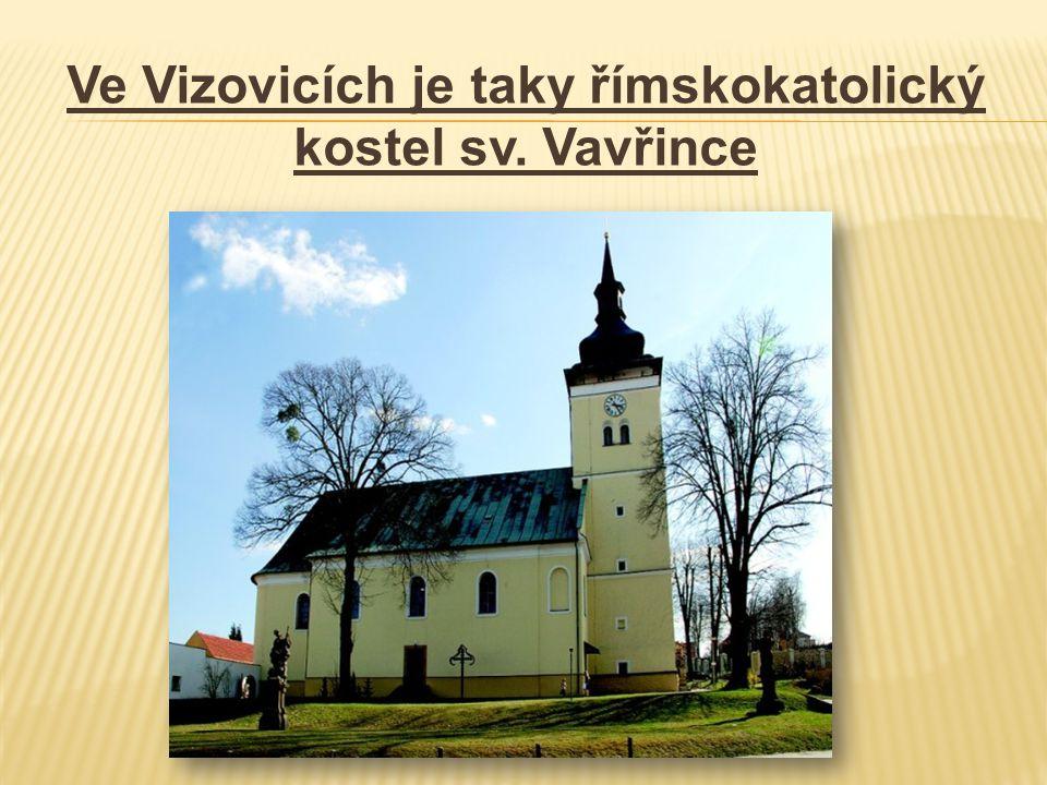 Ve Vizovicích je taky římskokatolický kostel sv. Vavřince