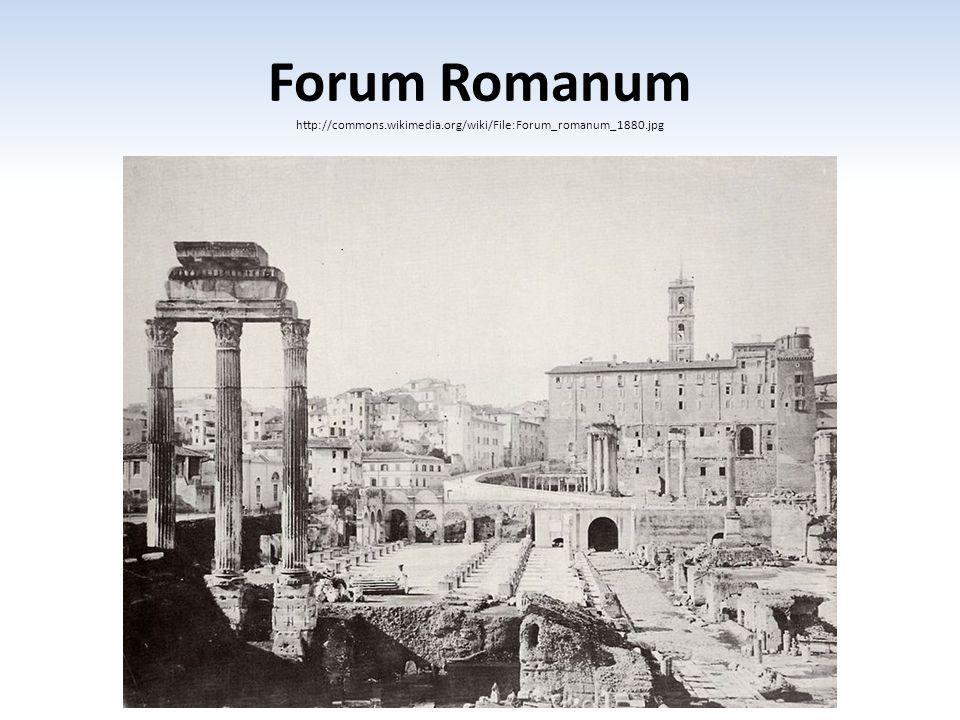 Forum Romanum http://commons.wikimedia.org/wiki/File:Forum_romanum_1880.jpg