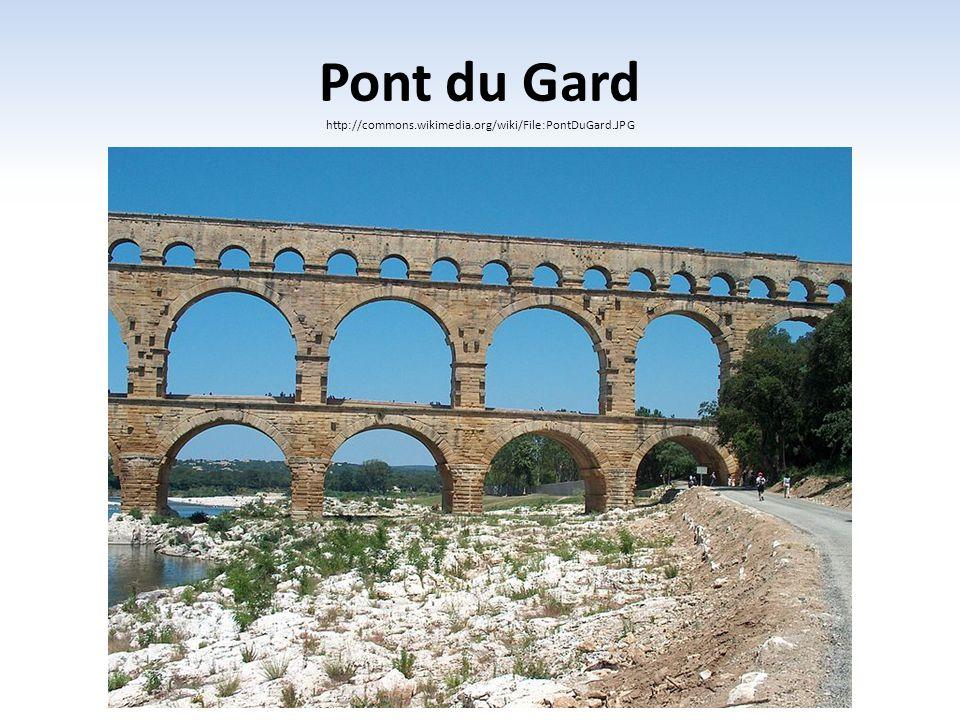 Pont du Gard http://commons.wikimedia.org/wiki/File:PontDuGard.JPG