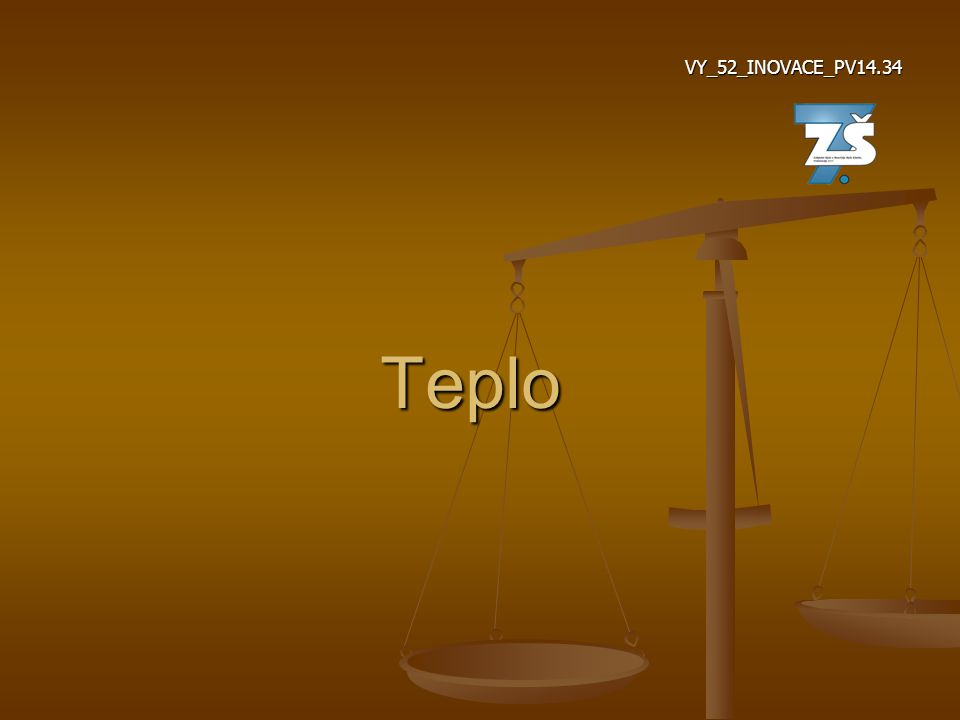 Teplo VY_52_INOVACE_PV14.34