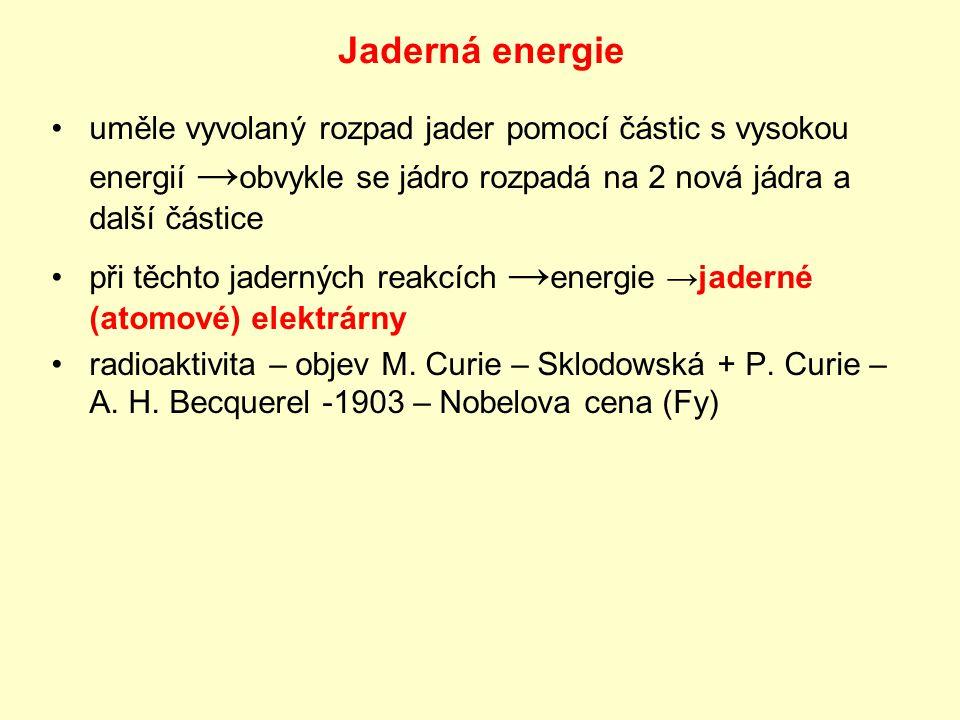 Jaderná elektrárna (JE) rozdíl proti tepelné - získání tepelné energie spalováním hnědého uhlí JE – štěpení jader odlišná náročnost provozu a množství spotřebovaného paliva ekologická zátěž pro ŽP