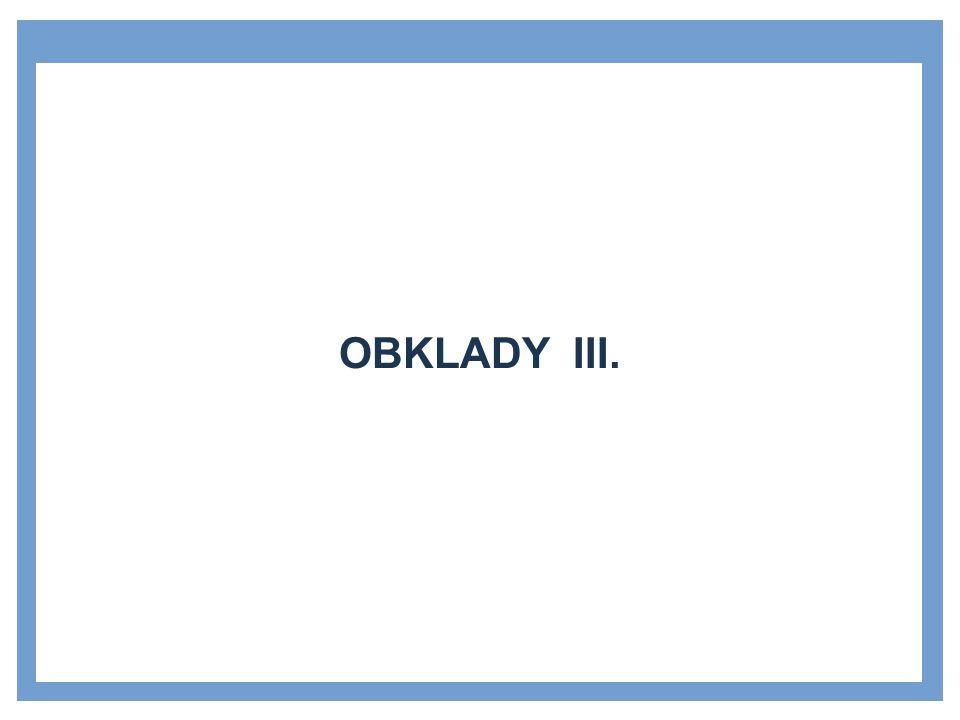 OBKLADY III.